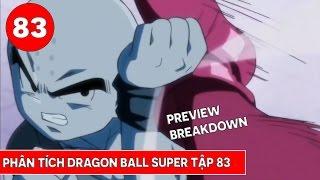 Phân tích Dragon Ball Super tập 83 : 10 người mạnh nhất vũ trụ 7 là ai - Preview Breakdown