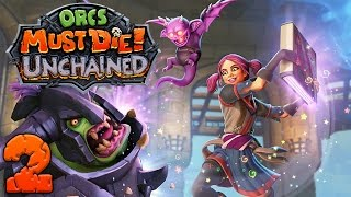 Orcs Must Die Unchained - #2 - Zoey the Jack of All Trades (3 Player Gameplay)