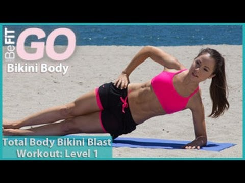 Total Body Bikini Blast Workout-Level 1: BeFiT GO | Bikini Body