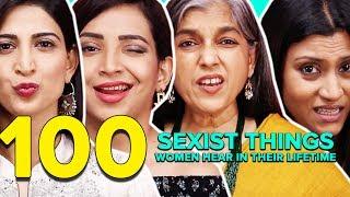 100 Sexist Things Women Hear In Their Lifetime