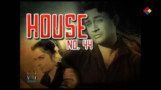 Dum Hai Baqi To Gham Nahi ...House No. 44...1955...Singer...Asha Bhosle.