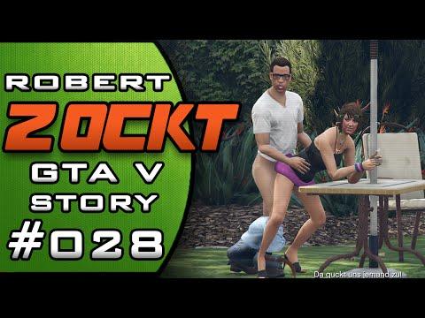 Robert Zockt GTA V #028 Fremde und Freaks Paperazzo Das Sexvideo [PC]★ Let's Play GTA 5 (GTA V)