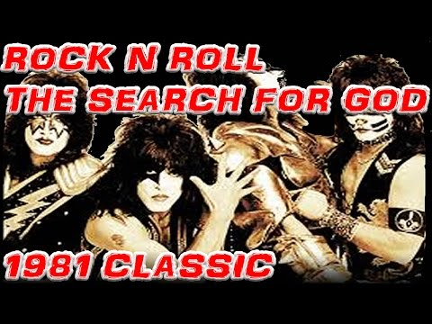 Rock 'n' Roll: The Search for God [FULL 1981] [REMASTERED]