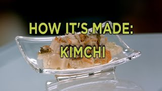 How Kimchi Is Made | How It
