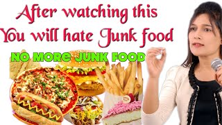 Avoid Junk Food...Must Watch for Students...