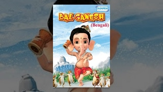 Bal Ganesh - Kids  Bengali Favourite Animation Movie