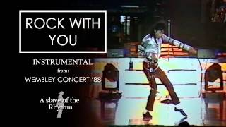Michael Jackson | Rock with you, live in Wembley - Bad Tour 1988 (Instrumental)