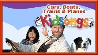 Kidsongs: Cars, Boats, Trains and Planes part 1 | Row Row Row Your Boat | Kids Songs | PBS Kids