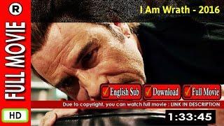 Watch Online : I Am Wrath (2016)