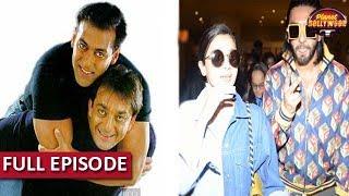 Salman Khan End Differences With Sanjay Dutt? | Ranveer's In-Flight Masti With Alia Bhatt
