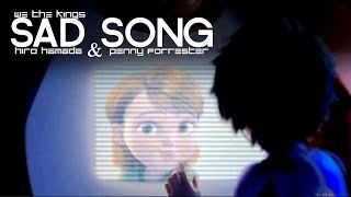 Sad Song | Hiro and Penny