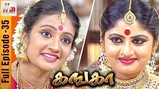 Ganga Tamil Serial | Episode 35 | 11 February 2017 | Ganga Full Episode | Piyali | Home Movie Makers
