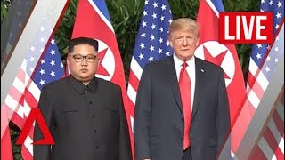 [LIVE HD] Trump-Kim historic summit livestream   Realtime coverage   Channel NewsAsia