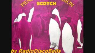Scotch -  Penguin's Invasion (Hot Version)