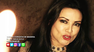 SORAYA CORAZON DE MADERA - EL SIKI SACA (Official Video)