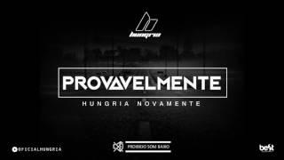 Provavelmente - Hungria Hip Hop (Official Music)