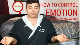How to Control Your Emotions in a Relationship