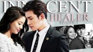 ● INNOCENT HEALER 무고한 치료자 EP. 1 ● Korean Drama/Crossover
