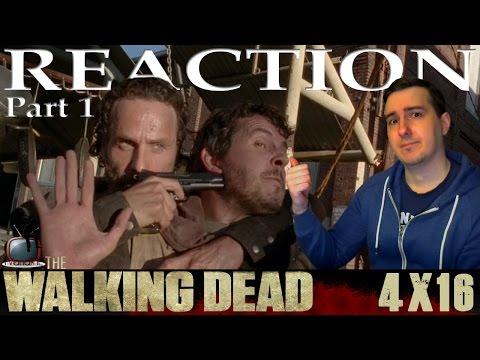 The Walking Dead S04E16 A Reaction Review PART 1