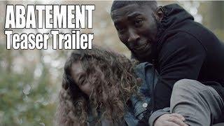 ABATEMENT Teaser Trailer (2019) Michael Mckell