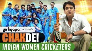 Girliyapa's Chak De! Indian Women Cricketers
