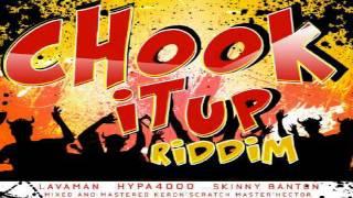 Chook It Up Riddim Mix - Threeks (Hypa 4000, Skinny Banton, Lavaman)