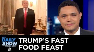 Theresa May's Brexit Deal Defeat, Netflix's Price Surge & Trump's Fast-Food Feast | The Daily Show