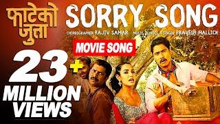 I Am Sorry  Ft Saugat Malla Priyanka Karki  New Nepali Movie Fateko Jutta 20172074