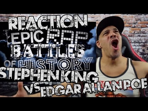 Stephen King vs Edgar Allan Poe By Epic Rap Battles of History REACTION!!!