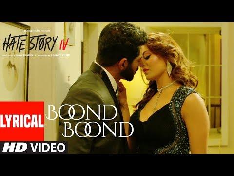 Xxx Mp4 Boond Boond Lyrical Video Hate Story IV Urvashi Rautela Vivan B Arko Jubin N Neeti Mohan 3gp Sex