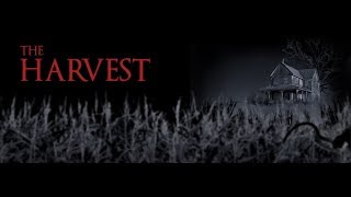 The Harvest Teaser Trailer is Out