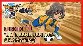 Inazuma Eleven Go Chrono Stones -Episodio 10 español «¡Un reencuentro dramático!»