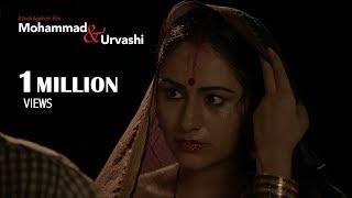 Mohammad & Urvashi | Award Winning Short Film by Vivek Agnihotri