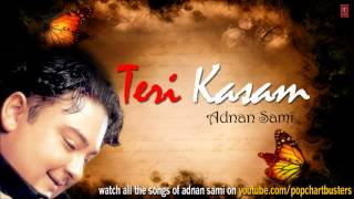 images Mahiya Song Teri Kasam Adnan Sami Hit Album Songs