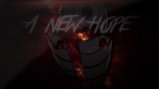 [ Obito Tribute ] A New Hope - AMV