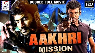 Aakhri Mission - Dubbed Hindi Movies 2017 Full Movie HD - Vishal, Mamta Mohandas