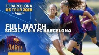 FULL MATCH | #PreSeason: SoCal FC - FC Barcelona Women (0-5)