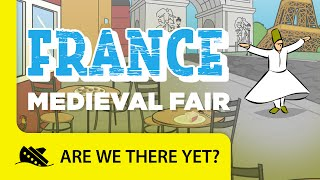 France: Medieval Fair - Travel Kids in Europe
