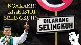 Dijamin NGAKAK!!! Kisah Istri Selingkuh Oleh Ustadz Abdul Somad, Lc , MA