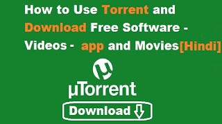 Torrent How To Download Movies- Software -Videos - Free Via Utorrent/ Torrent- [Hindi]