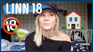 LINN 18!!!! + jag flyttar hemifrån!?