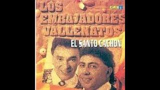 El Santo Cachon - Los Embajadores Vallenatos - Karaoke