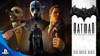 BATMAN - The Telltale Series Episode 3: 'New World Order' Trailer   PS4, PS3