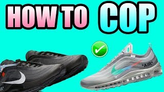How To Get The OFF WHITE AIR MAX 97 MENTA ! | How To Get The OFF WHITE AIR MAX 97 BLACK !