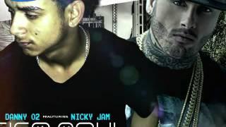 Nicky Jam ft Danny 02 - Sigo Aqui Dominican Remix