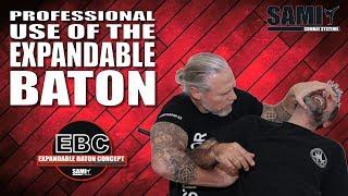 Professional use of the Expandable Baton