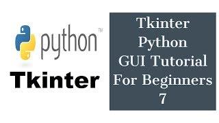 Tkinter Python GUI Tutorial For Beginners 7 - Creating Menus with Tkinter