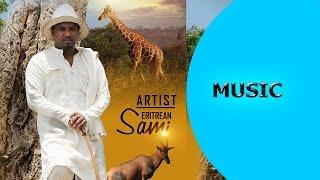 Ella TV - Sami Ezra - Asey | ኣሰይ - New Eritrean Music 2017 | Hot Traditional Music | - Ella Records