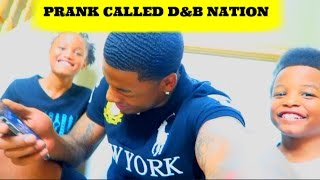 PRANK CALLING D&B NATION (HE WAS ABOUT TO FLY TO MY HOUSE)