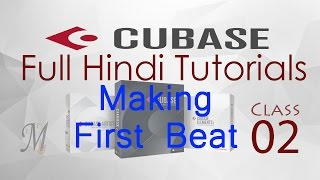 Complete Cubase Tutorials for Beginners in Hindi (Lesson 2: Making First Beat with Samples)